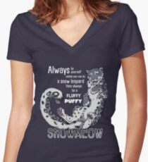 Always be snow leopard Women's Fitted V-Neck T-Shirt