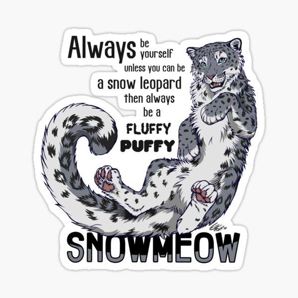 Always be snow leopard (black test) Sticker