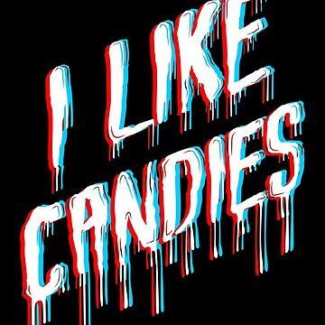 I Like Candies by DinoCreations