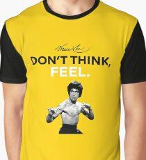 """""""Denk nicht, fühl dich."""" - Bruce Lee Grafik T-Shirt"""