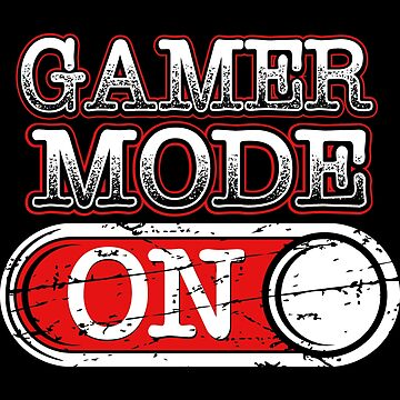 Gamer Mode Funny Gaming Gift Idea by throwbackgamer