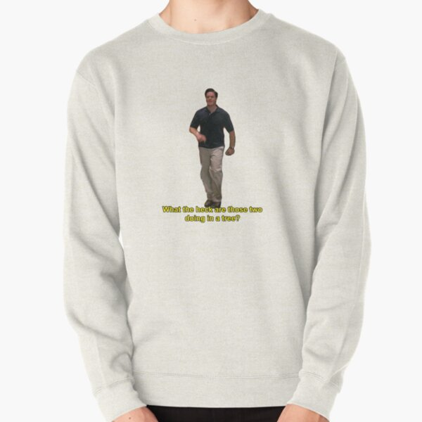 What the Heck are those two Doing in a Tree? Pullover Sweatshirt