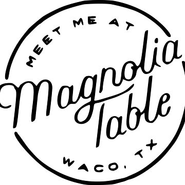 Magnolia Table  by magdalayna