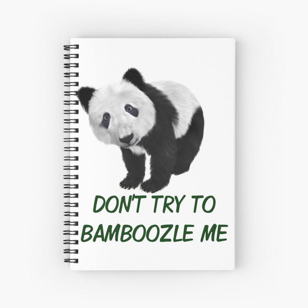 Don't Try To Bamboozle Me Panda Puns Spiral Notebook