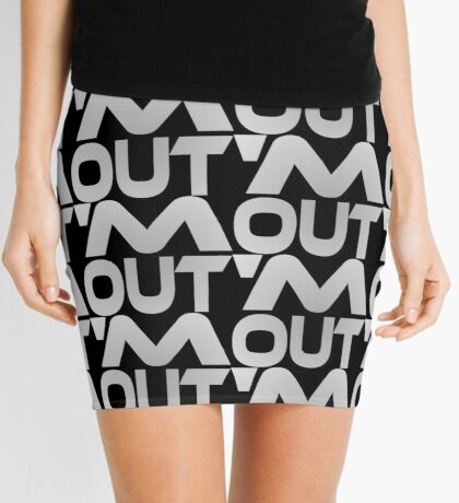 'M Out Mini Skirt