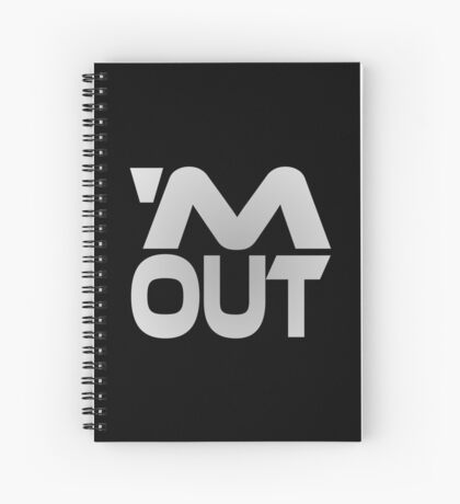 'M Out Spiral Notebook