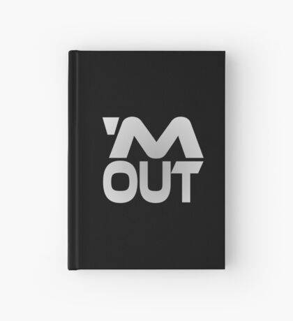 'M Out Hardcover Journal