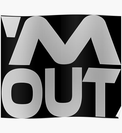 'M Out Poster