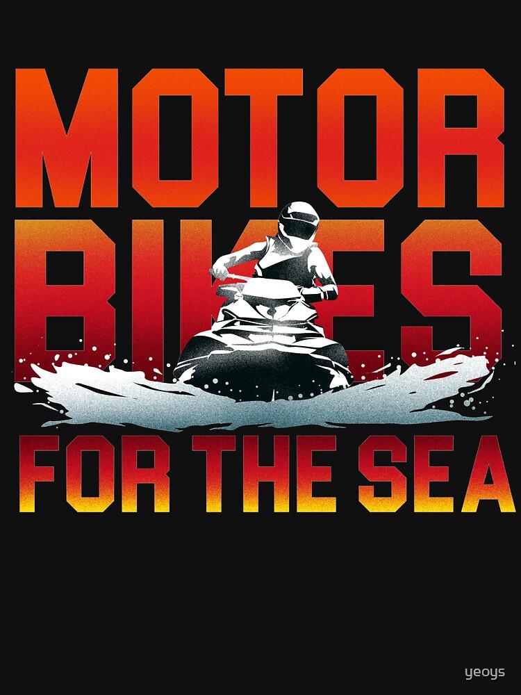 Motorbikes For The Sea - Jet Ski Action Gift von yeoys