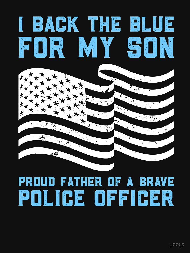 I Back The Blue For My Son - Thin Blue Line Gift von yeoys