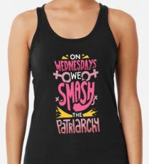 On Wednesdays We Smash The Patriarchy - Funny Feminist Gift Racerback Tank Top