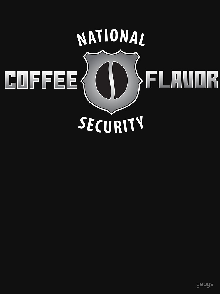 National Coffee Flavor Security - Funny Security Gift von yeoys