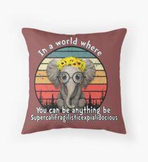 Elephant supercalifragilisticexpialidocious Throw Pillow