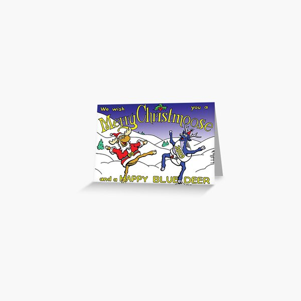 Merry Christmoose and Happy Blue Deer Greeting Card Greeting Card