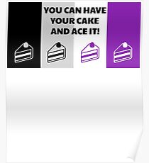 Asexual Flag You Can Have Your Cake And Ace It Asexual T-Shirt Poster