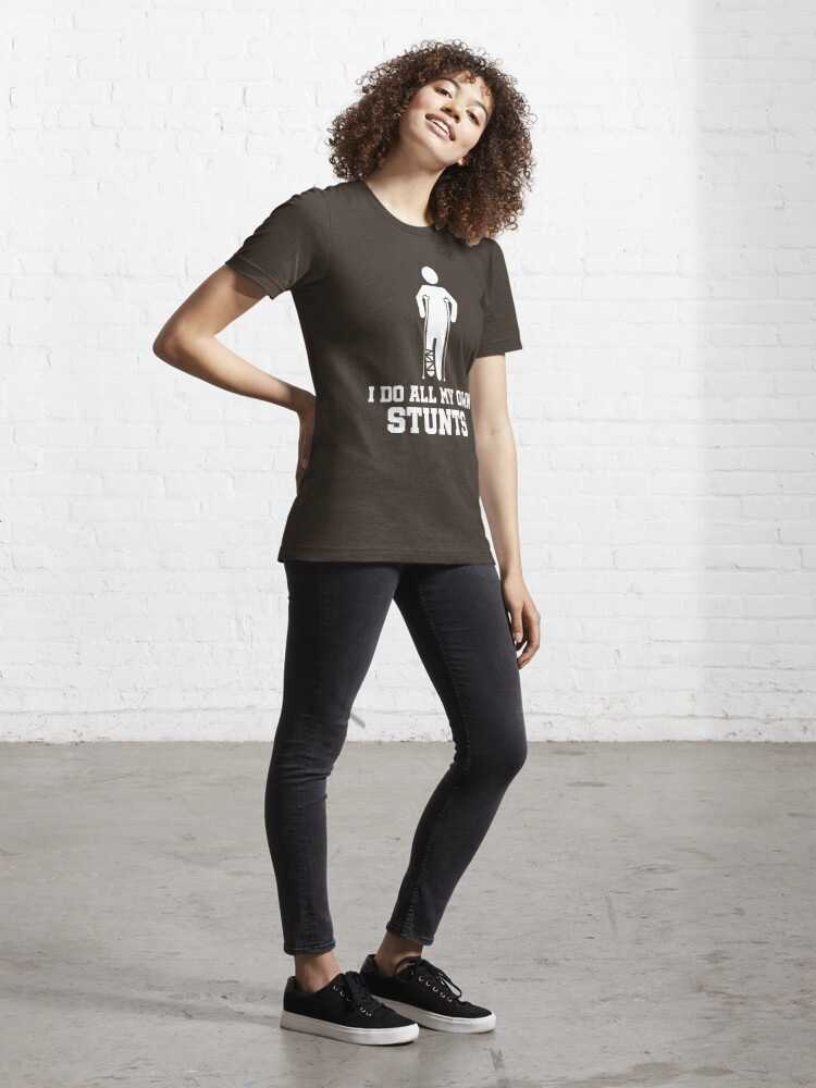 Alternative Ansicht von Broken Leg I Do All My Own Stunts - Recovery Quotes Gift Essential T-Shirt