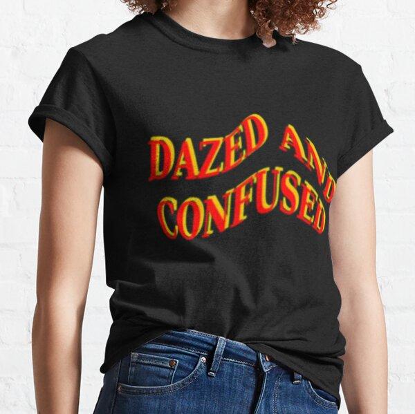Aturdido y confuso Camiseta clásica
