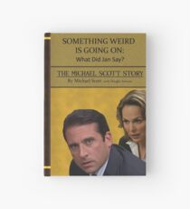 Something Weird Is Going On: What Did Jan Say? Hardcover Journal