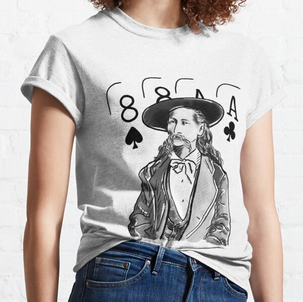 Wild Bill Hickok Poker Legend Classic T-Shirt