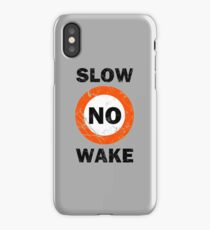 Slow No Wake Nautical Signage iPhone Case/Skin