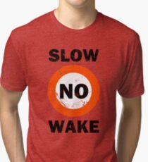 Slow No Wake Nautical Signage Tri-blend T-Shirt