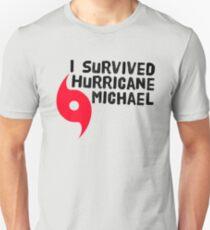 I Survived Hurricane Michael  Unisex T-Shirt
