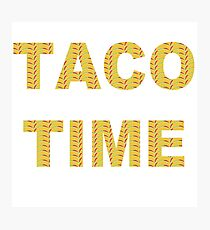It's Taco Time!!  Photographic Print