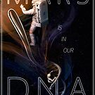 Mars is in Our DNA by Adrianna Allen