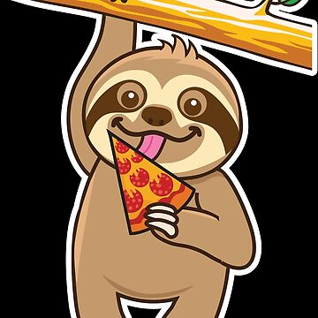 Sloth Pizza by plushism
