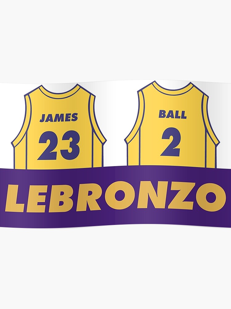 low priced 1cb07 78c35 Lebronzo Lebron James Lonzo Ball Lakers Shirt   Poster