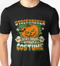 Stockbroker Scary Enough Without A Costume Unisex T-Shirt