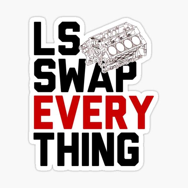 LS Swap Everything Chevy Chevrolet Engine Sticker