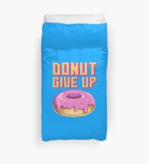 Donut Give Up Duvet Cover