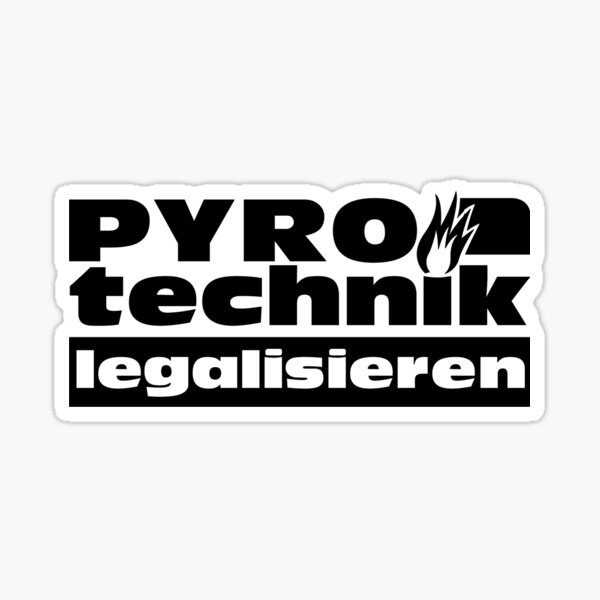 Pyrotechnics legalize  Sticker
