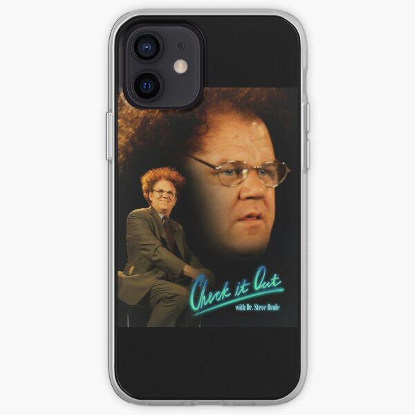 DR STEVE BRULE CHECK IT OUT iPhone Soft Case