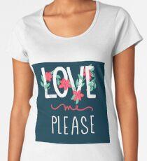 Love me Please Women's Premium T-Shirt