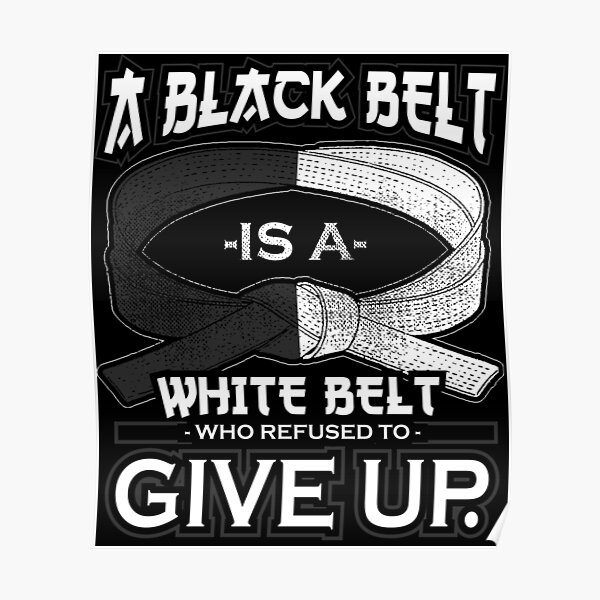 Motivational Martial Arts Design Karate Taekwondo Jiu Jitsu Poster