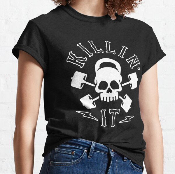Killin' It Classic T-Shirt