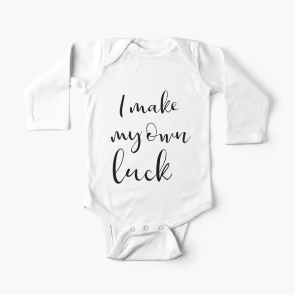 I make my own luck  Long Sleeve Baby One-Piece