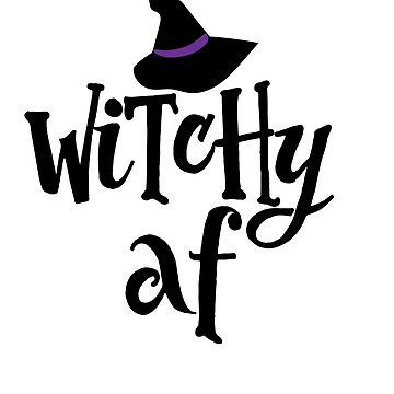 Witchy AF by Boogiemonst