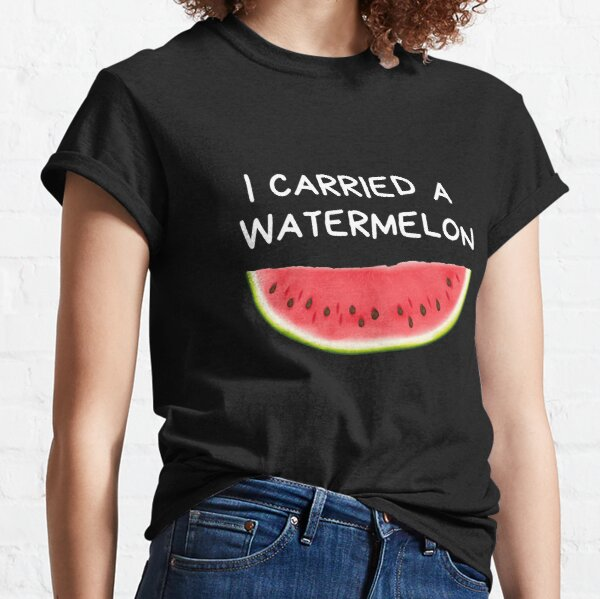 I carried a watermelon - Dirty Dancing - Nobody Puts Baby In A Corner Classic T-Shirt