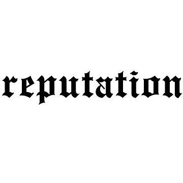 reputation  by laffsley