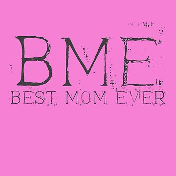 Best Mom Ever - Mothers Day gift by overstyle