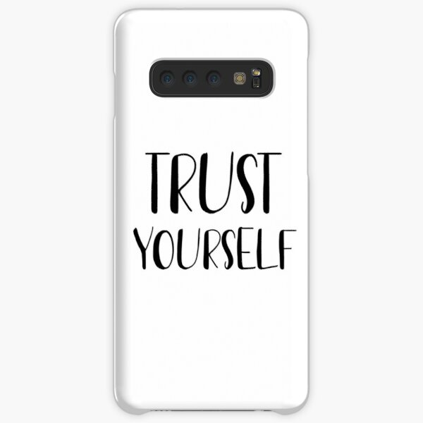 Trust yourself  Samsung Galaxy Snap Case