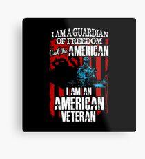 Lámina metálica Soy un veterano estadounidense - Guardián de la libertad