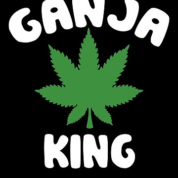 Ganja King by MikeMcGreg
