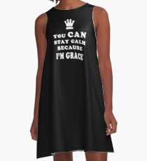 YOU CAN STAY CALM BECAUSE I'M GRACE ASEXUAL T-SHIRT A-Line Dress