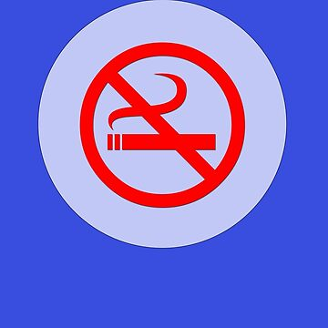 No Smoking T-Shirt ~ Stay Healthy Top ~ Phone Cover ~ Card Quit Sign by deanworld