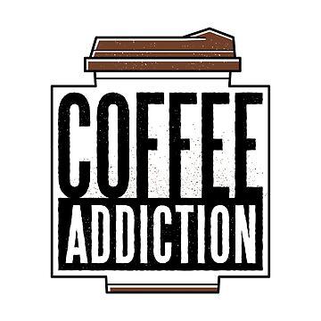 Coffee Addiction by soondoock