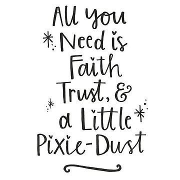 All you need is faith & trust by mamachristmas1